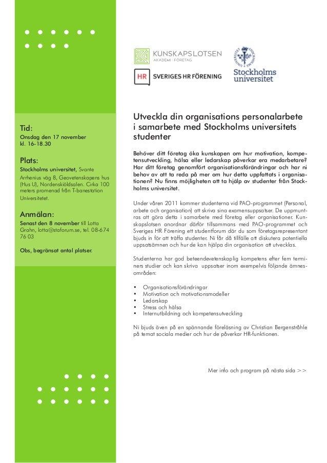 Utveckla din organisations personalarbete i samarbete med Stockholms universitets studenter Under våren 2011 kommer studen...