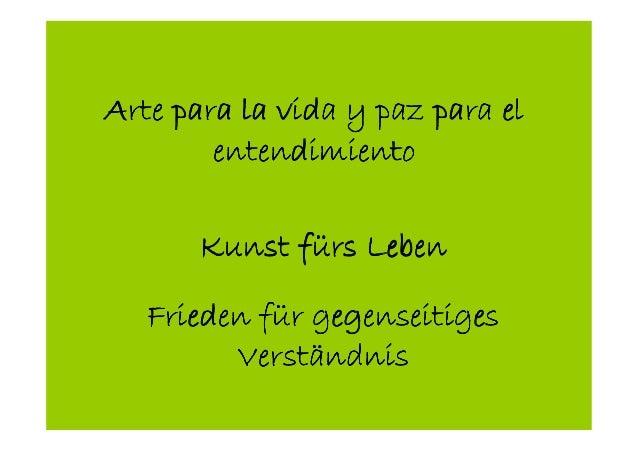 Arte para la vida y paz para elArte para la vida y paz para elArte para la vida y paz para elArte para la vida y paz para ...
