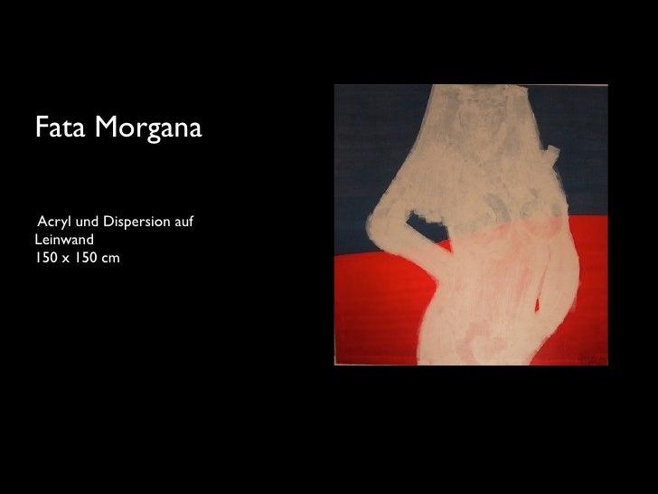 Fata Morgana  Acryl und Dispersion auf Leinwand 150 x 150 cm