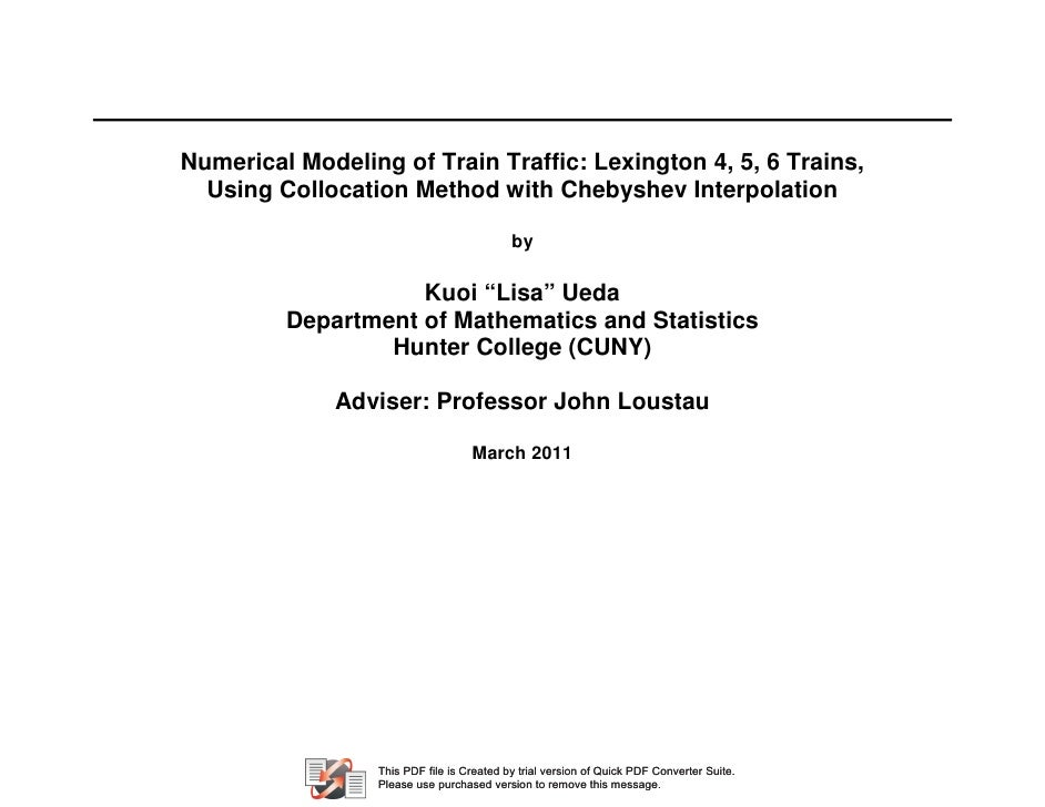 Numerical Modeling of Train Traffic: Lexington 4, 5, 6 Trains,  Using Collocation Method with Chebyshev Interpolation     ...