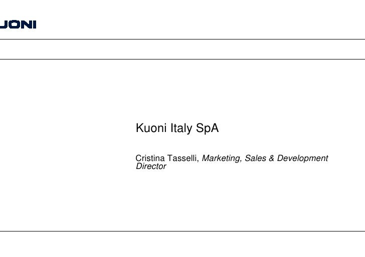 Kuoni Italy SpA  Cristina Tasselli, Marketing, Sales & Development Director