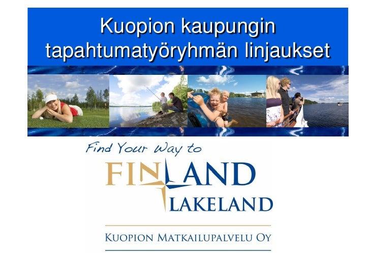 Kuopion kaupungin tapahtumatyöryhmän linjaukset