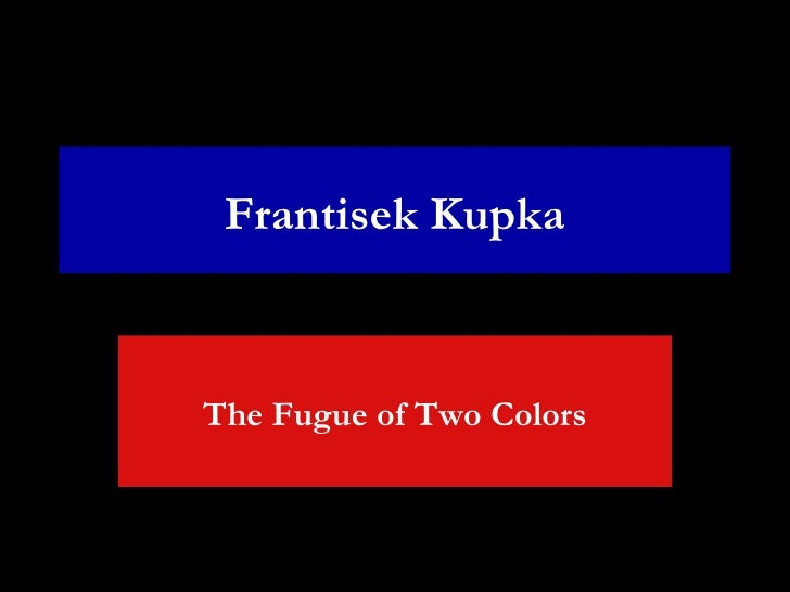 Frantisek Kupka The Fugue of Two Colors