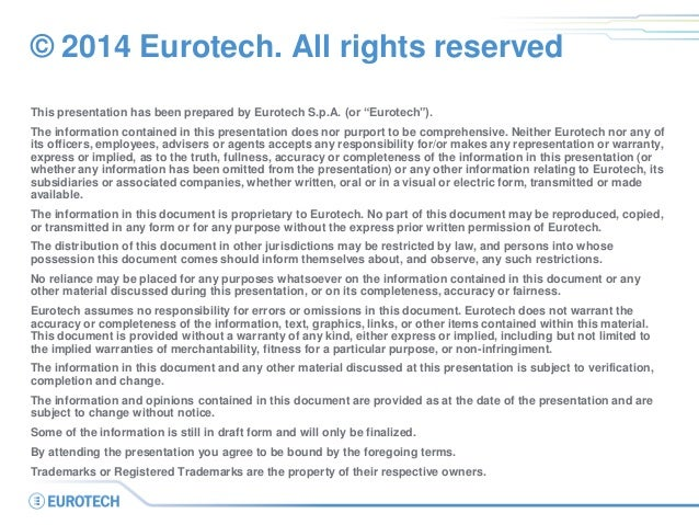 """© 2014 Eurotech. All rights reserved  This presentation has been prepared by Eurotech S.p.A. (or """"Eurotech"""").  The informa..."""