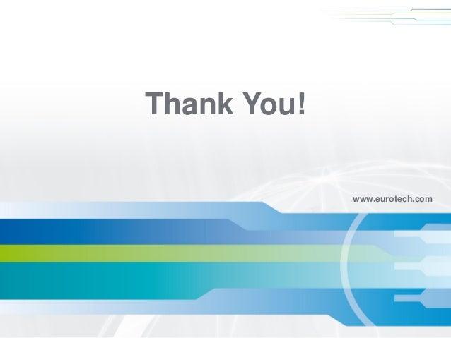 www.eurotech.com  Thank You!