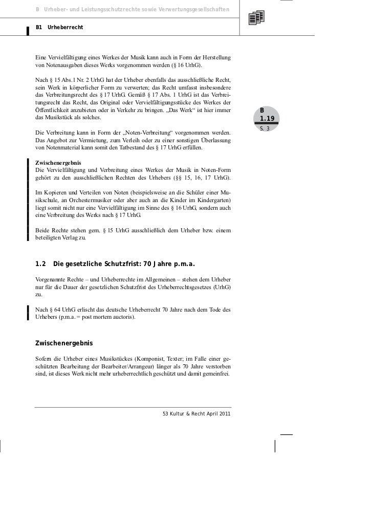B Urheber- und Leistungsschutzrechte sowie VerwertungsgesellschaftenB1 UrheberrechtEine Vervielfältigung eines Werkes der ...