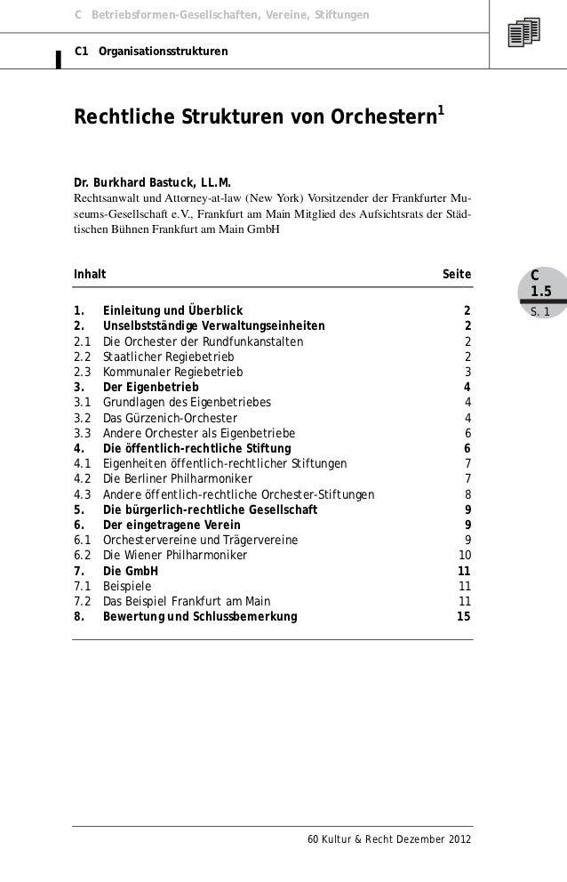 C Betriebsformen-Gesellschaften, Vereine, StiftungenC1 OrganisationsstrukturenRechtliche Strukturen von Orchestern1Dr. Bur...
