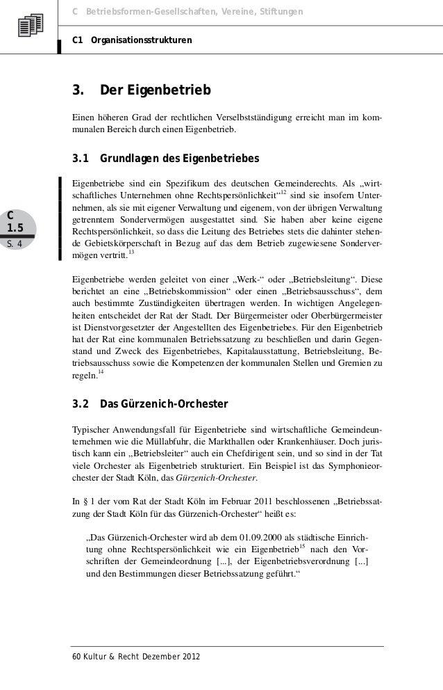 C Betriebsformen-Gesellschaften, Vereine, Stiftungen       C1 Organisationsstrukturen       3.      Der Eigenbetrieb      ...
