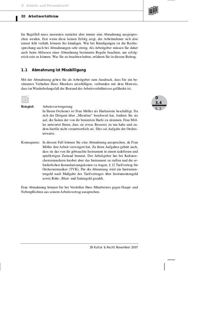 D Arbeits- und PersonalrechtD3 ArbeitsverhältnisseIm Regelfall muss ansonsten zunächst aber immer eine Abmahnung ausgespro...