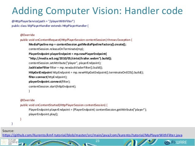 """Adding  Computer  Vision:  Handler  code   23 @HepPlayerService(path  =  """"/playerWithFilter"""")   public  ..."""