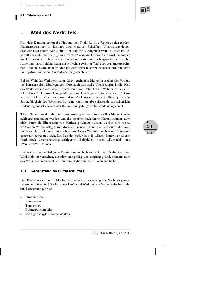F Gewerblicher RechtsschutzF1 Titelschutzrecht1.      Wahl des WerktitelsFür viele Künstler gehört die Findung von Titeln ...