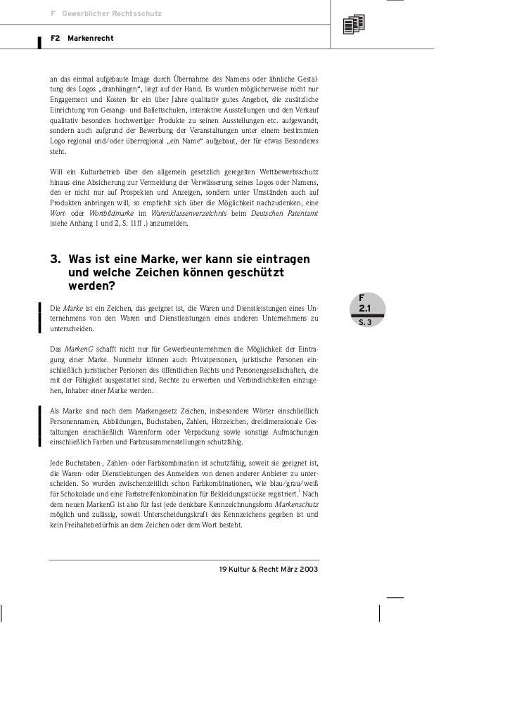 F Gewerblicher RechtsschutzF2 Markenrechtan das einmal aufgebaute Image durch Übernahme des Namens oder ähnliche Gestal-tu...