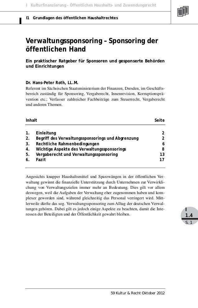 I Kulturfinanzierung - Öffentliches Haushalts- und ZuwendungsrechtI1 Grundlagen des öffentlichen HaushaltrechtesVerwaltung...