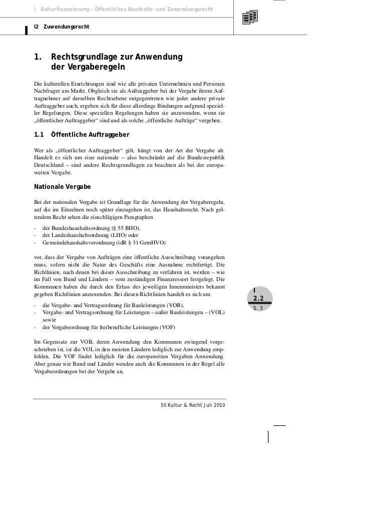 I Kulturfinanzierung - Öffentliches Haushalts- und ZuwendungsrechtI2 Zuwendungsrecht1.      Rechtsgrundlage zur Anwendung ...