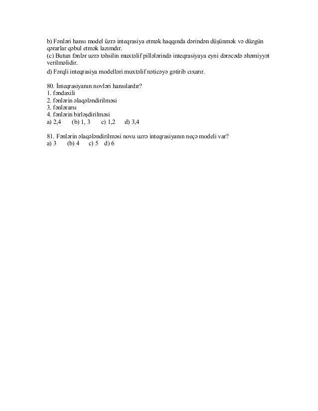 b) Fənləri hansı model üzrə inteqrasiya etmək haqqında dərindən düşünmək və düzgün  qərarlar qəbul etmək lazımdır.  (c) Bu...
