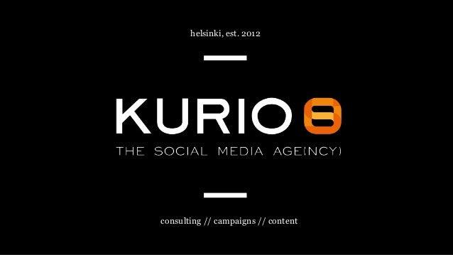 Kurio - World-Class Lessons on Social Media - Eurobest 2015 Slide 2