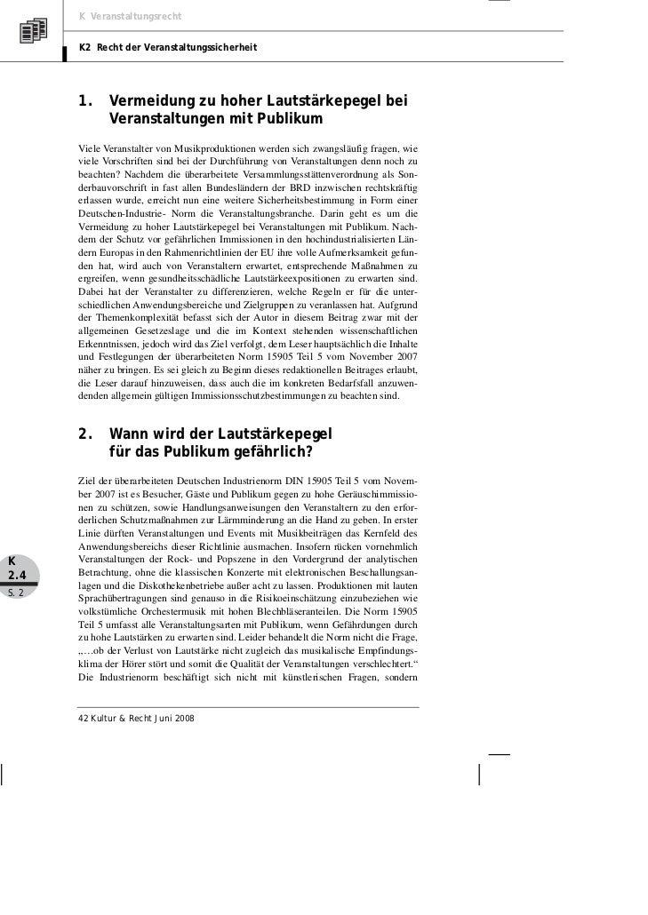 K Veranstaltungsrecht       K2 Recht der Veranstaltungssicherheit       1.     Vermeidung zu hoher Lautstärkepegel bei    ...