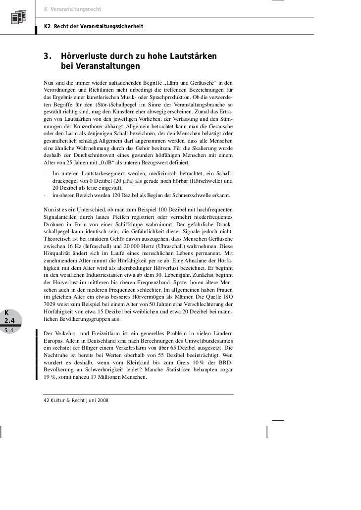 K Veranstaltungsrecht       K2 Recht der Veranstaltungssicherheit       3.      Hörverluste durch zu hohe Lautstärken     ...