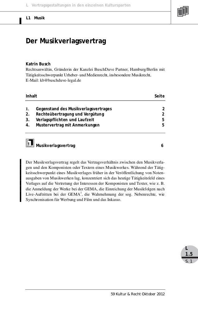 L Vertragsgestaltungen in den einzelnen KulturspartenL1 MusikDer MusikverlagsvertragKatrin BuschRechtsanwältin, Gründerin ...