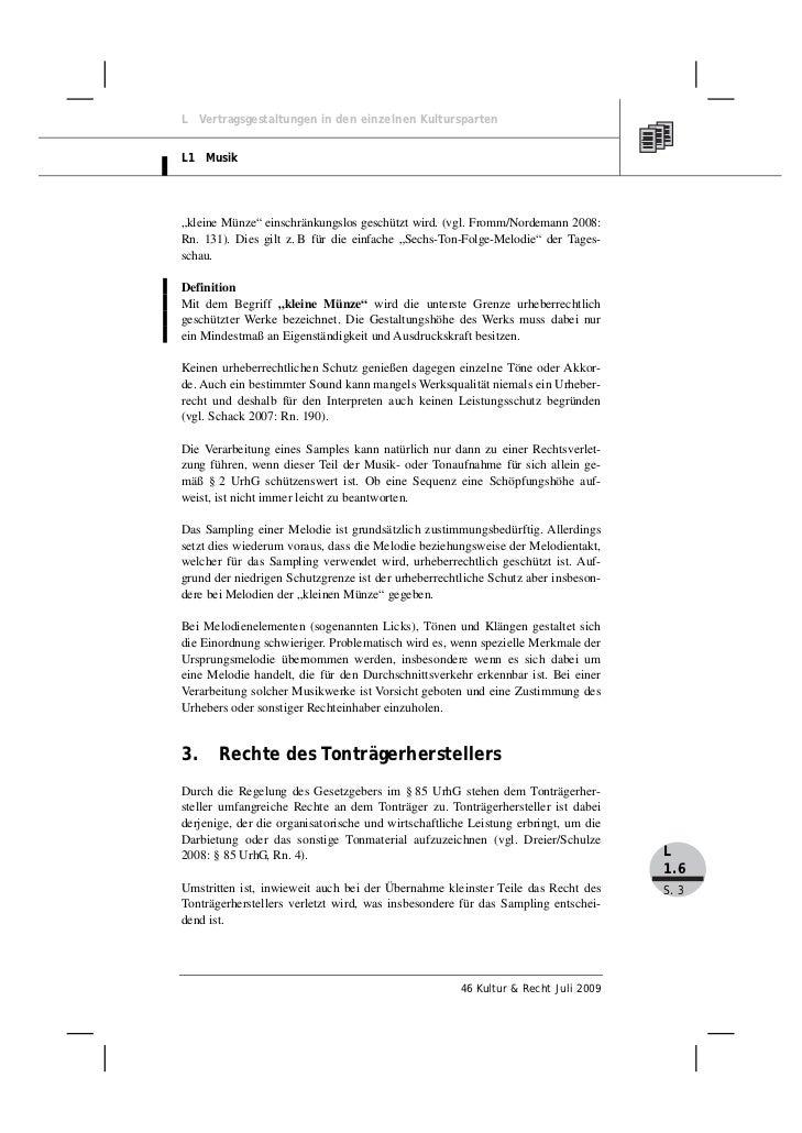 """L Vertragsgestaltungen in den einzelnen KulturspartenL1 Musik""""kleine Münze"""" einschränkungslos geschützt wird. (vgl. Fromm/..."""