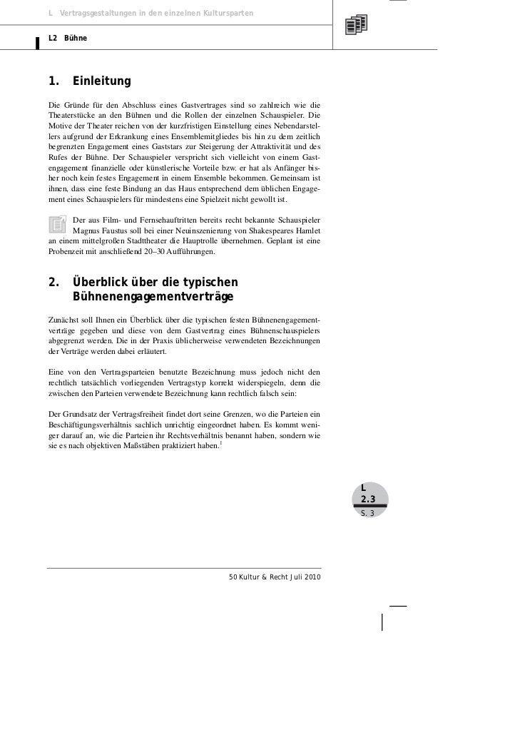 L Vertragsgestaltungen in den einzelnen KulturspartenL2 Bühne1.     EinleitungDie Gründe für den Abschluss eines Gastvertr...