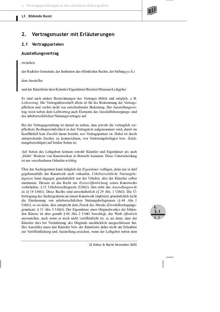 L Vertragsgestaltungen in den einzelnen KulturspartenL3 Bildende Kunst2.     Vertragsmuster mit Erläuterungen2.1    Vertra...