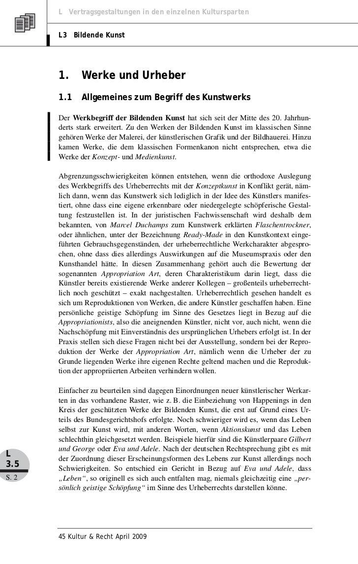 L Vertragsgestaltungen in den einzelnen Kultursparten       L3 Bildende Kunst       1.     Werke und Urheber       1.1    ...