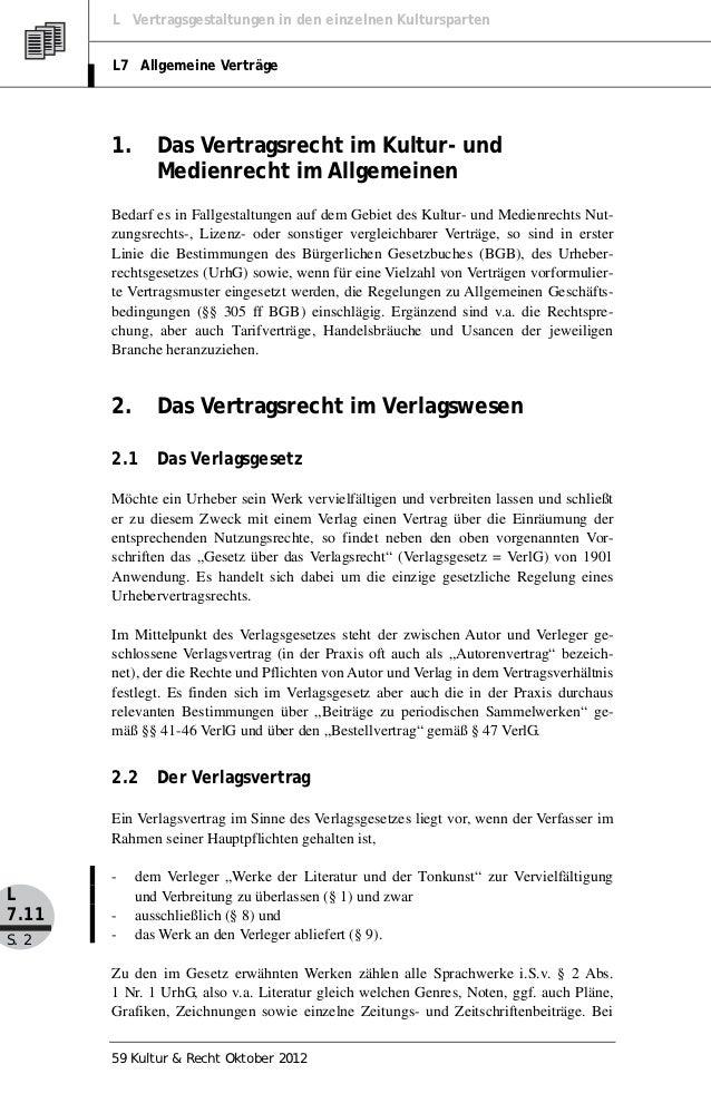 L Vertragsgestaltungen in den einzelnen Kultursparten       L7 Allgemeine Verträge       1.      Das Vertragsrecht im Kult...