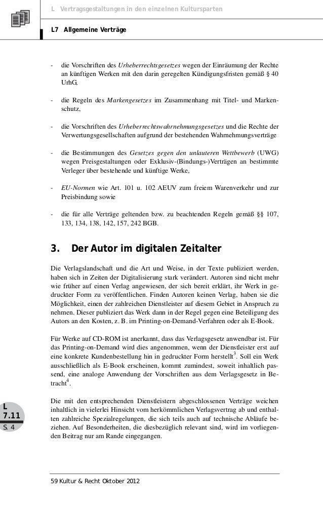 L Vertragsgestaltungen in den einzelnen Kultursparten       L7 Allgemeine Verträge       -    die Vorschriften des Urheber...