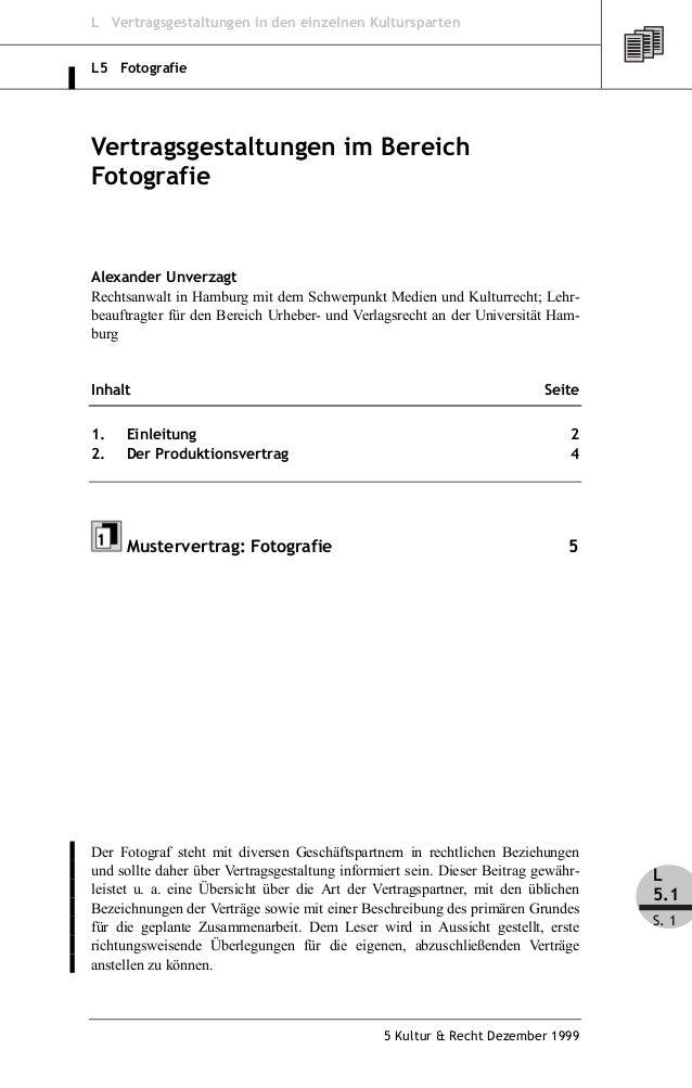 L Vertragsgestaltungen in den einzelnen KulturspartenL5 FotografieVertragsgestaltungen im BereichFotografieAlexander Unver...