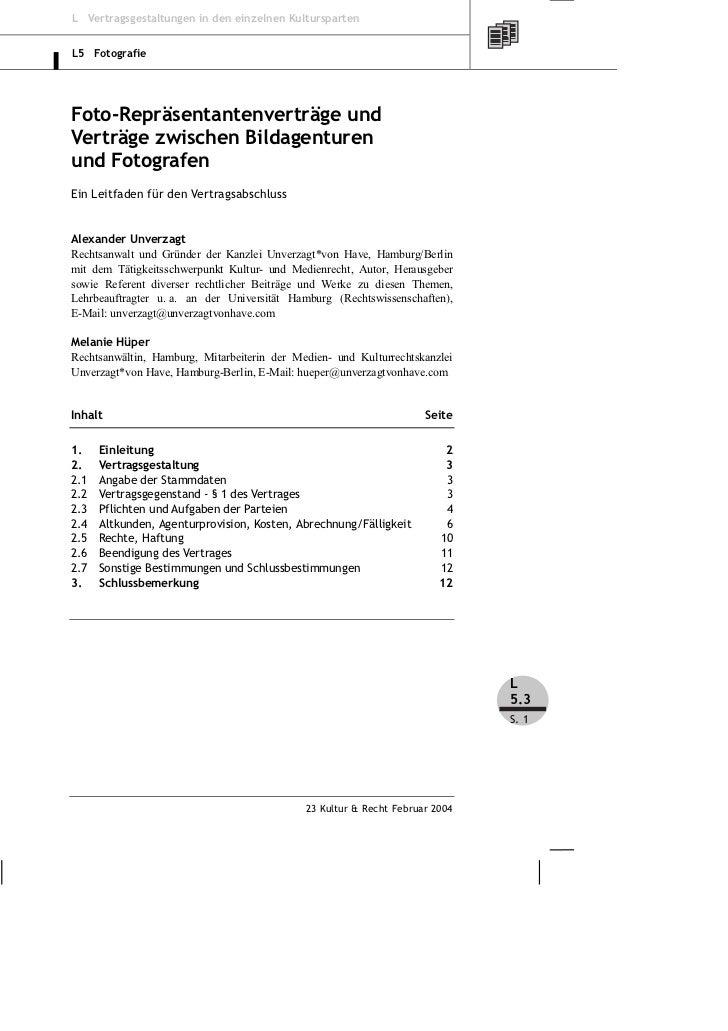 L Vertragsgestaltungen in den einzelnen KulturspartenL5 FotografieFoto-Repräsentantenverträge undVerträge zwischen Bildage...