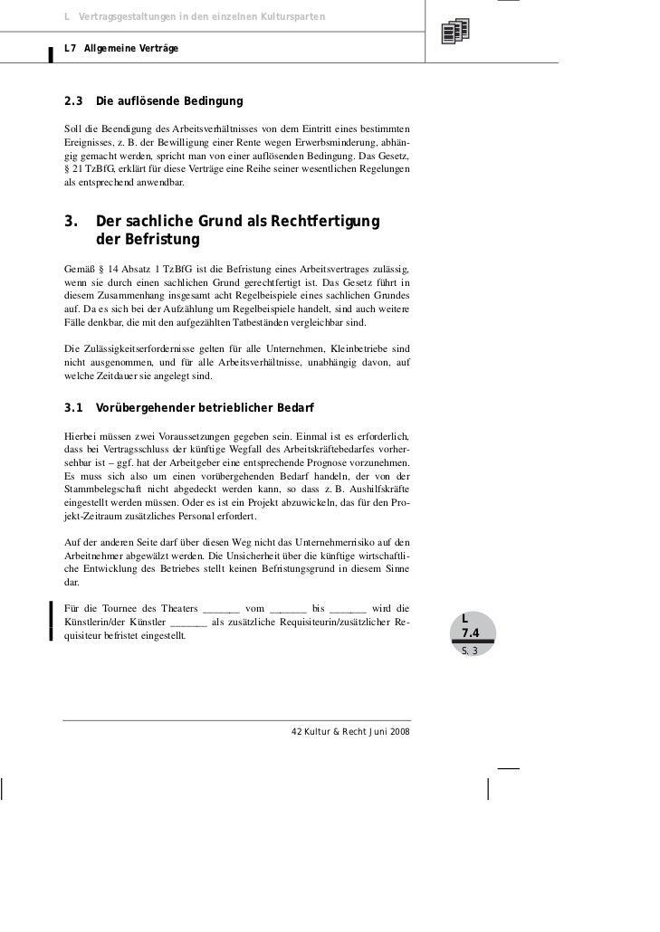 L Vertragsgestaltungen in den einzelnen KulturspartenL7 Allgemeine Verträge2.3    Die auflösende BedingungSoll die Beendig...
