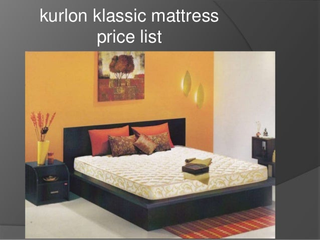 kurlon klassic mattress price list