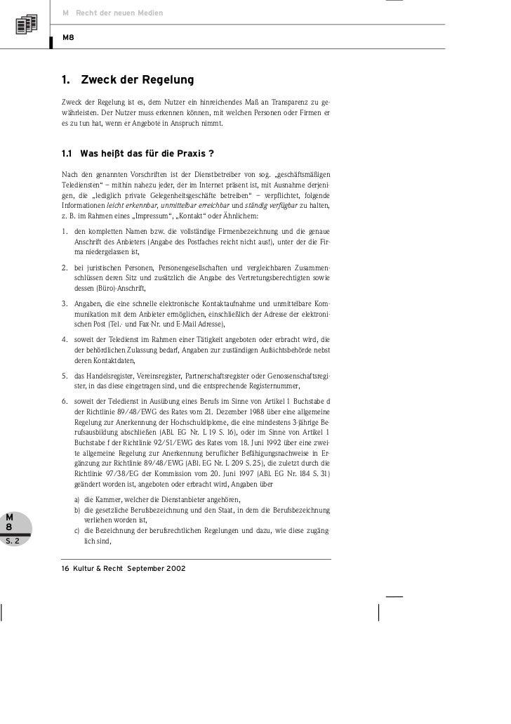 M Recht der neuen Medien       M8       1. Zweck der Regelung       Zweck der Regelung ist es, dem Nutzer ein hinreichende...