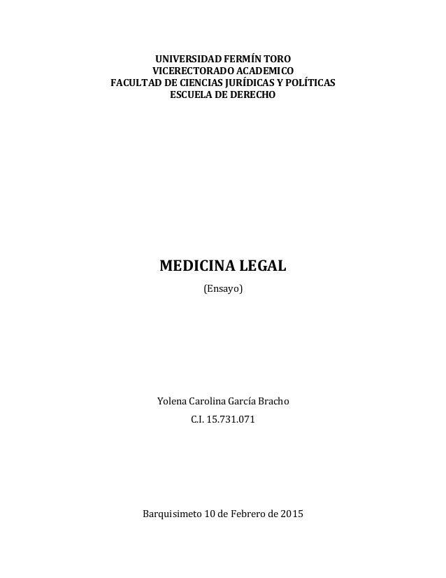 UNIVERSIDAD FERMÍN TORO VICERECTORADO ACADEMICO FACULTAD DE CIENCIAS JURÍDICAS Y POLÍTICAS ESCUELA DE DERECHO MEDICINA LEG...