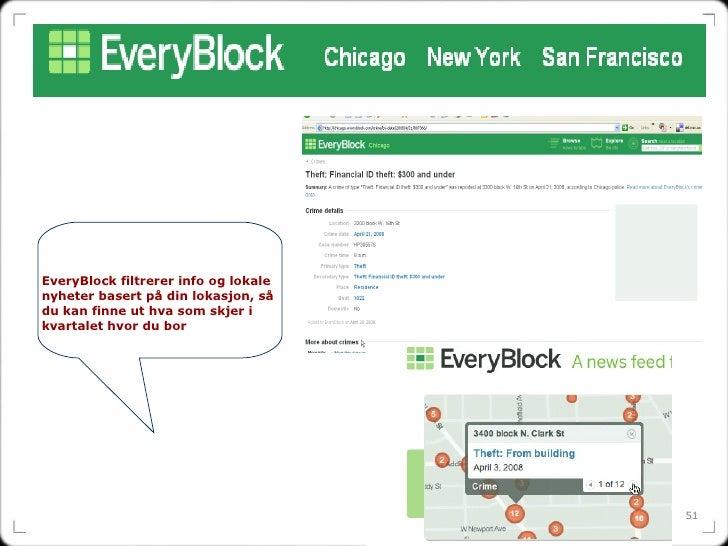 EveryBlock filtrerer info og lokale nyheter basert på din lokasjon, så du kan finne ut hva som skjer i kvartalet hvor du bor