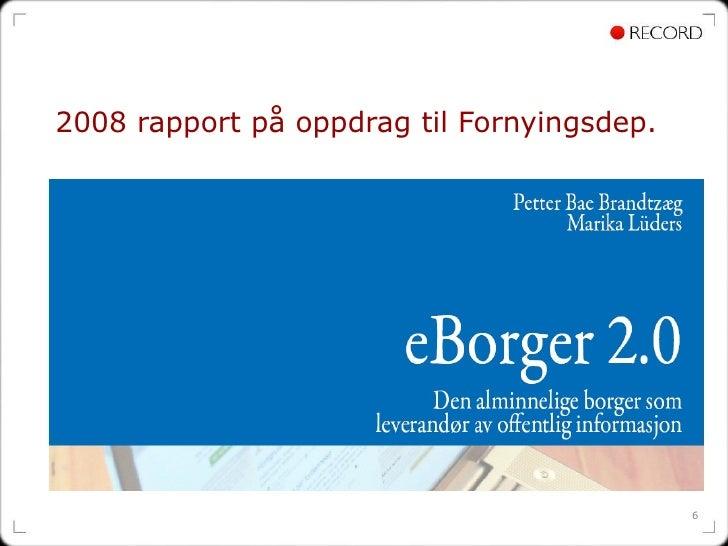 2008 rapport på oppdrag til Fornyingsdep.