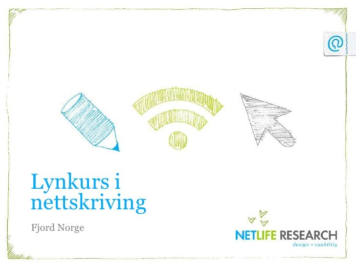 Lynkursi nettskriving<br />Fjord Norge<br />