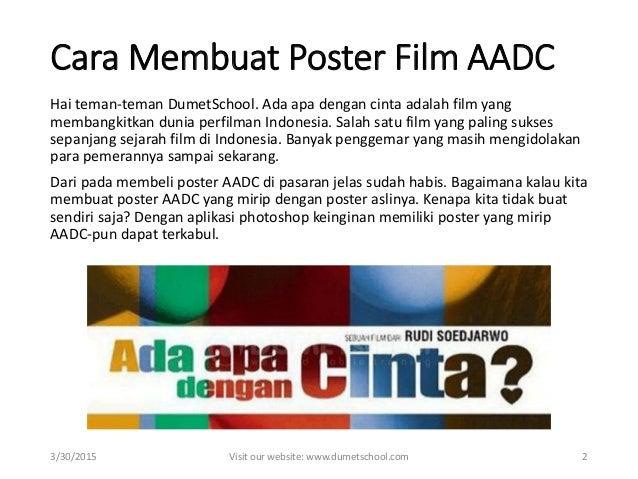 Kursus Photoshop Cara Membuat Poster Film Aadc