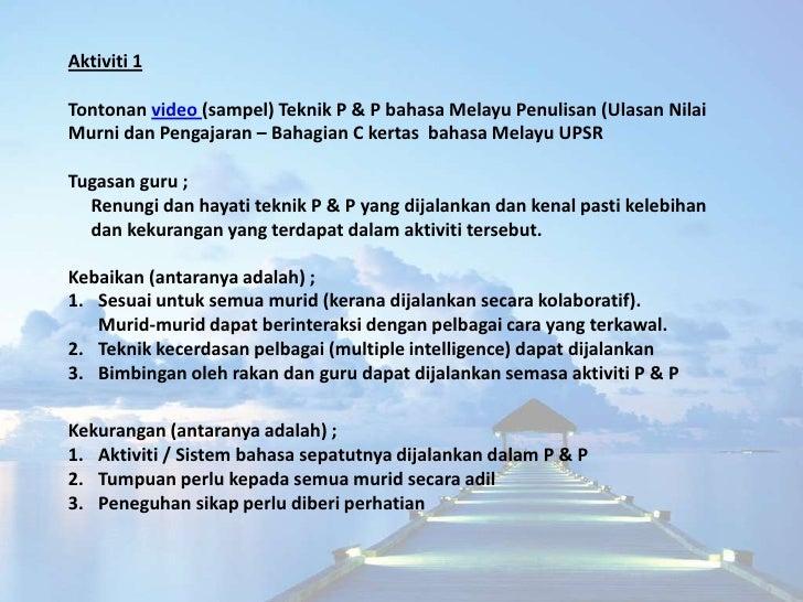 Aktiviti 2Pelaksanaan (sampel) rancangan P & P bahasa Melayu Penulisan Karangan –Bahagian B (Membina karangan berformat Su...
