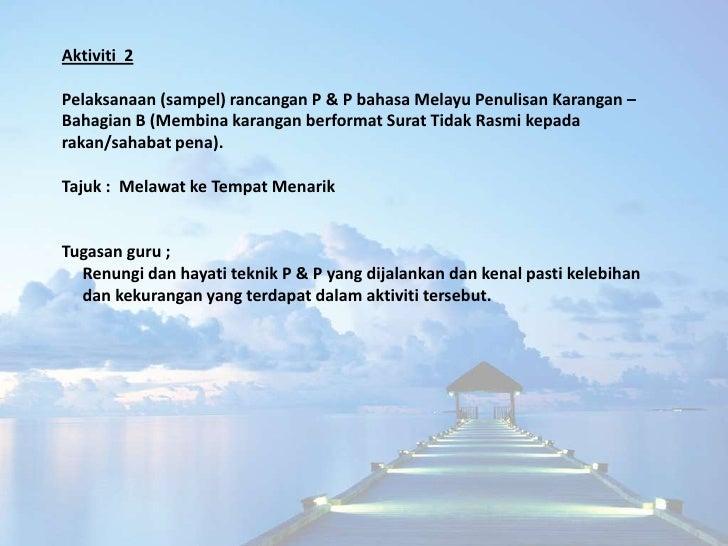 Persediaan Mengajar Bahasa Melayu Tahun 4/5/6Kelas : BestariTarikh : ____ Mei 2010Masa : 9.00 – 10.00 pagiTajuk : Melawat ...