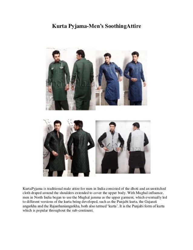 Kurta Pyjama-Men's SoothingAttireKurtaPyjama is traditional male attire for men in India consisted of the dhoti and an uns...