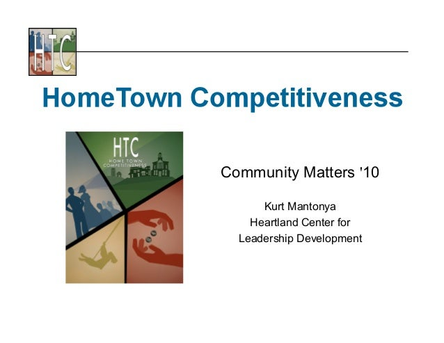 Community Matters '10 Kurt Mantonya Heartland Center for Leadership Development
