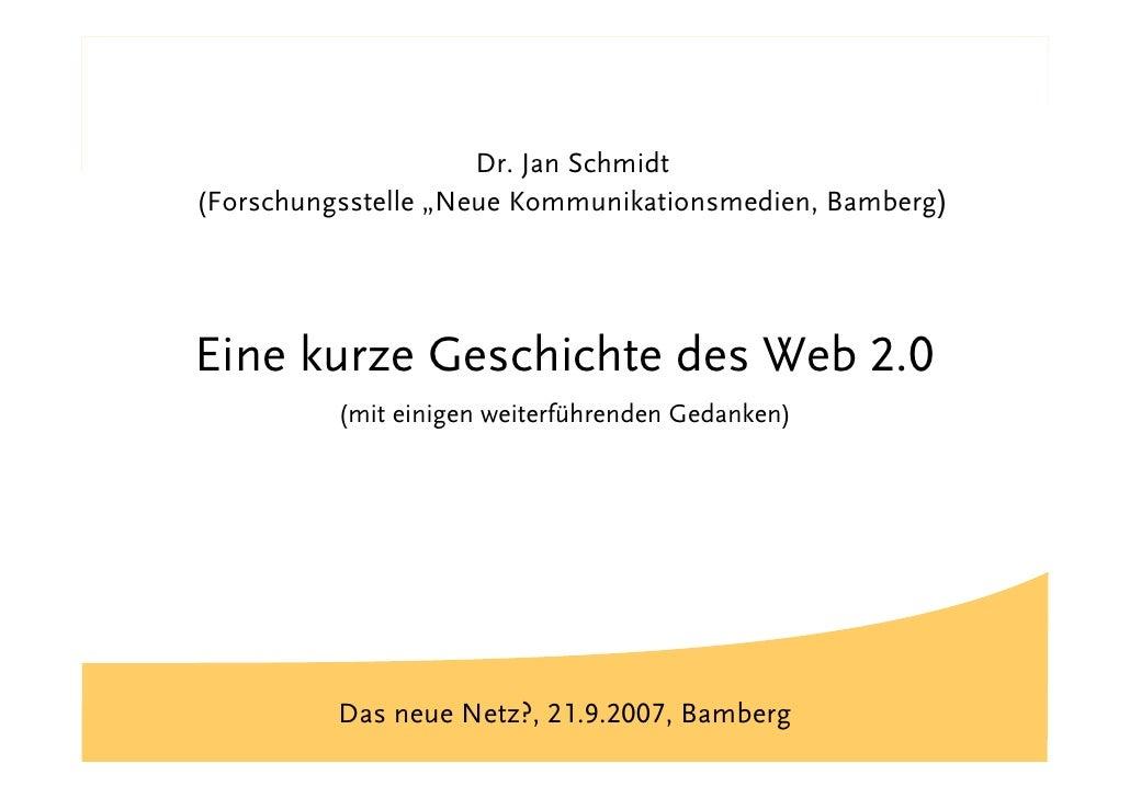 "Titel                       Dr. Jan Schmidt (Forschungsstelle ""Neue Kommunikationsmedien, Bamberg)     Eine kurze Geschich..."