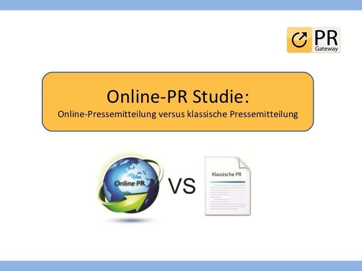 Online-PR Studie: Online-Pressemitteilung versus klassische Pressemitteilung