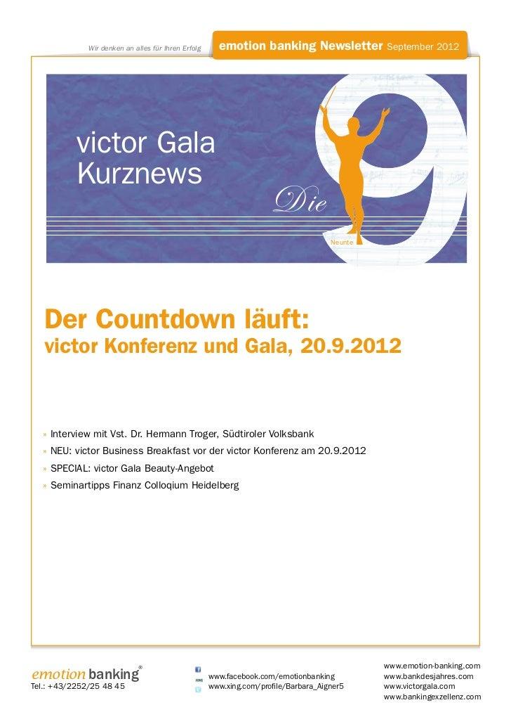 Wir denken an alles für Ihren Erfolg     emotion banking Newsletter September 2012           victor Gala           Kurznew...
