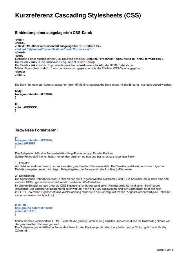 Seite 1 von 9  Kurzreferenz Cascading Stylesheets (CSS)  Einbindung einer ausgelagerten CSS-Datei:  <html>  <head>  <title...