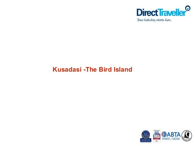 Kusadasi -The Bird Island