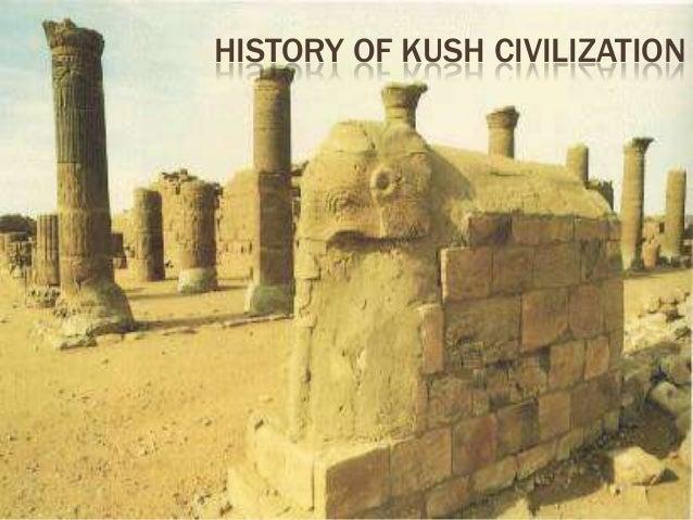 HISTORY OF KUSH CIVILIZATION