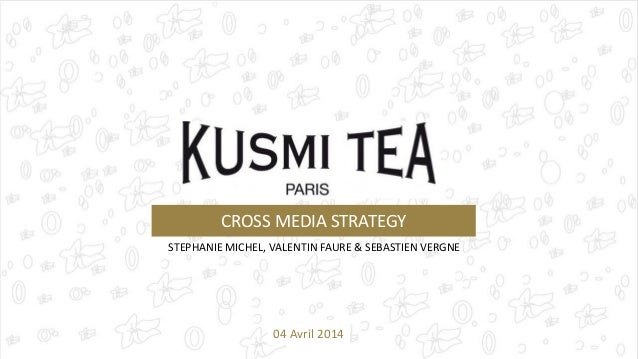 CROSS MEDIA STRATEGY  STEPHANIE MICHEL, VALENTIN FAURE & SEBASTIEN VERGNE  04 Avril 2014